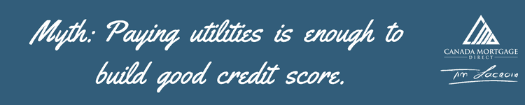 Paying utilities isn't enough to build good credit score, credit score, mortgage, credit check